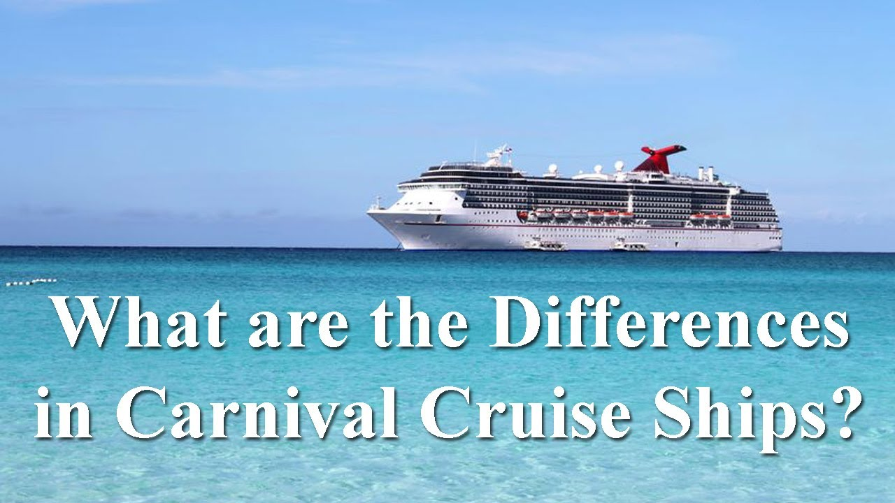 Differences In Carnival Cruise Ships Carnival Cruise Liner - What are cruise ships