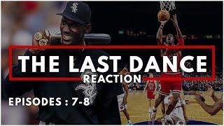 The Last Dance REACTION to EPISODES 7 & 8 [Jordan conspiracy, baseball and comeback]