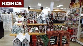 KOHL'S CHRISTMAS 2018 ITEMS - CHRISTMAS DECORATIONS ORNAMENTS HOME DECOR SHOPPING KOHLS 4K