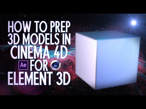 Making 3D Models in Cinema 4D Work with Element 3D in After Effects