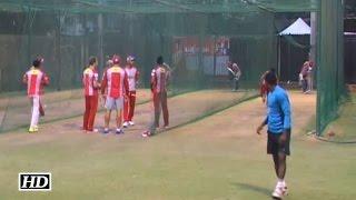 IPL 9 DD vs KXIP: Kings XI Punjab Practice Session