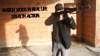 Watch_Dogs in Real Life - Stealth Action (off series)