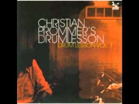CHRISTIAN PROMMER. DRUM LESSON