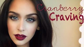 Cranberry Craving | Color Series +Makeup Tutorial