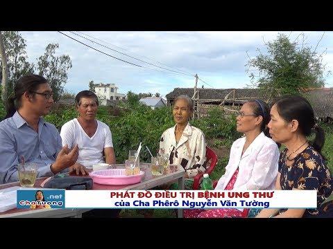 PHÁC ĐỒ ĐIỀU TRỊ BỆNH UNG THƯ CỦA CHA TƯỜNG (06.05.2018) | Cha Phêrô Nguyễn Văn Tường