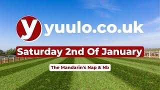 NAP \u0026 NB 🏇 - Saturday The 2nd Of January Free Horse Racing Tips 🏇