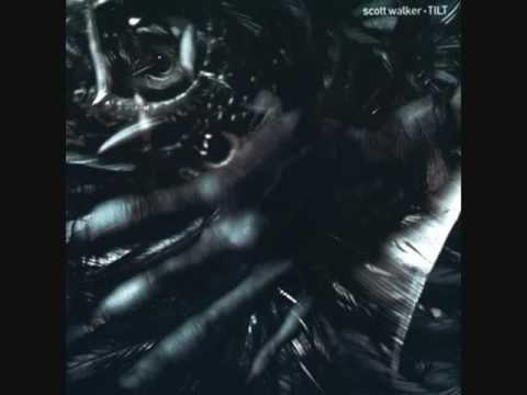 Scott Walker  -  Tilt Full Album