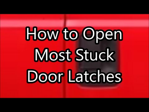 How To Open Stuck Truck Van Or Car Door Latch With