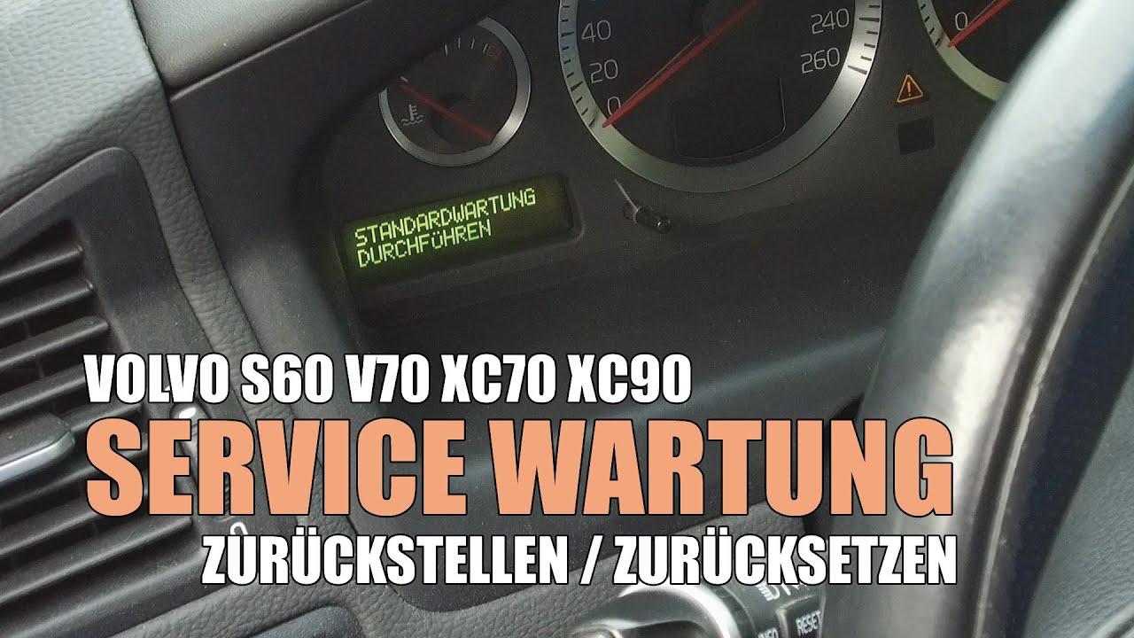 Volvo V70 S60 S80 Xc70 Xc90 P26 Standardwartung Zurucksetzen Service Wartung Inspektion Rucksteller Youtube