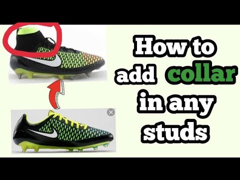 How To Add Collar In Football Boots.