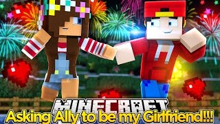 Minecraft Adventure - ASKING ALLY TO BE MY GIRLFRIEND!!!