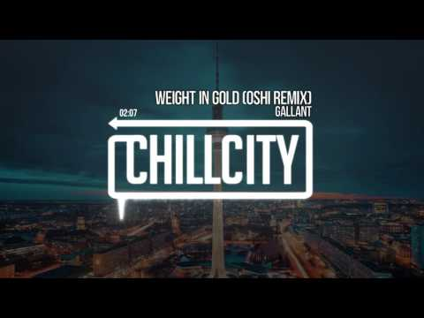 Gallant - Weight In Gold (Oshi Remix)