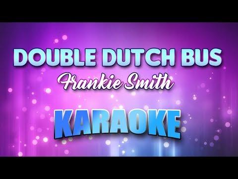 Double Dutch Bus - Frankie Smith (Karaoke version with Lyrics)