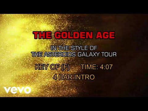 The Asteroids Galaxy Tour - The Golden Age (Karaoke)
