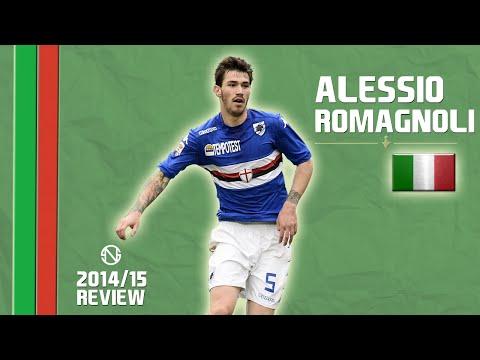 ALESSIO ROMAGNOLI   Goals, Skills, Assists   Sampdoria   2014/2015 (HD)