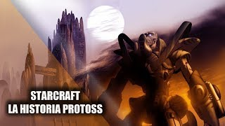STARCRAFT || LA HISTORIA PROTOSS