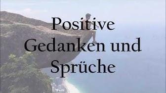 Positive Gedanken / Sprüche für jeden Tag (Zitate und Quotes) Status Sprüche // Status_Sprüche