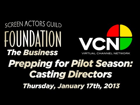 The Business: Prepping for Pilot Season: Part Two - Casting