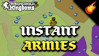 How To Instantly Create Armies in STRONGHOLD KINGDOMS