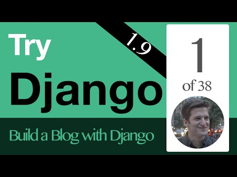 Try Django 1.9 - 1 of 38 - Introduction