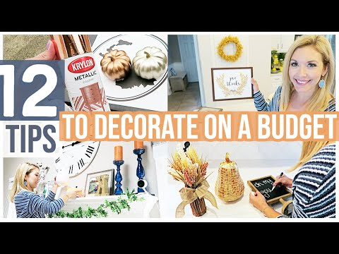 12 TIPS TO DECORATE ON A BUDGET | AFFORDABLE HOME DECOR HACKS FALL 2019 Brianna K