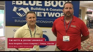 Jeffery Bognolo & Tim Netts, Good Neighbor Fence Company, Tampa, Florida