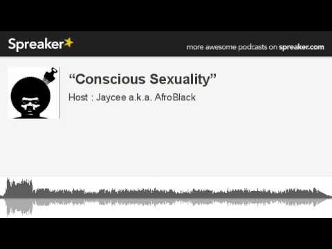 """""""Conscious Sexuality"""" (made with Spreaker)"""