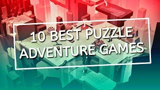 10 Best Puzzle Adventure Games for Android 2018 MUST PLAY | Andro Stuff