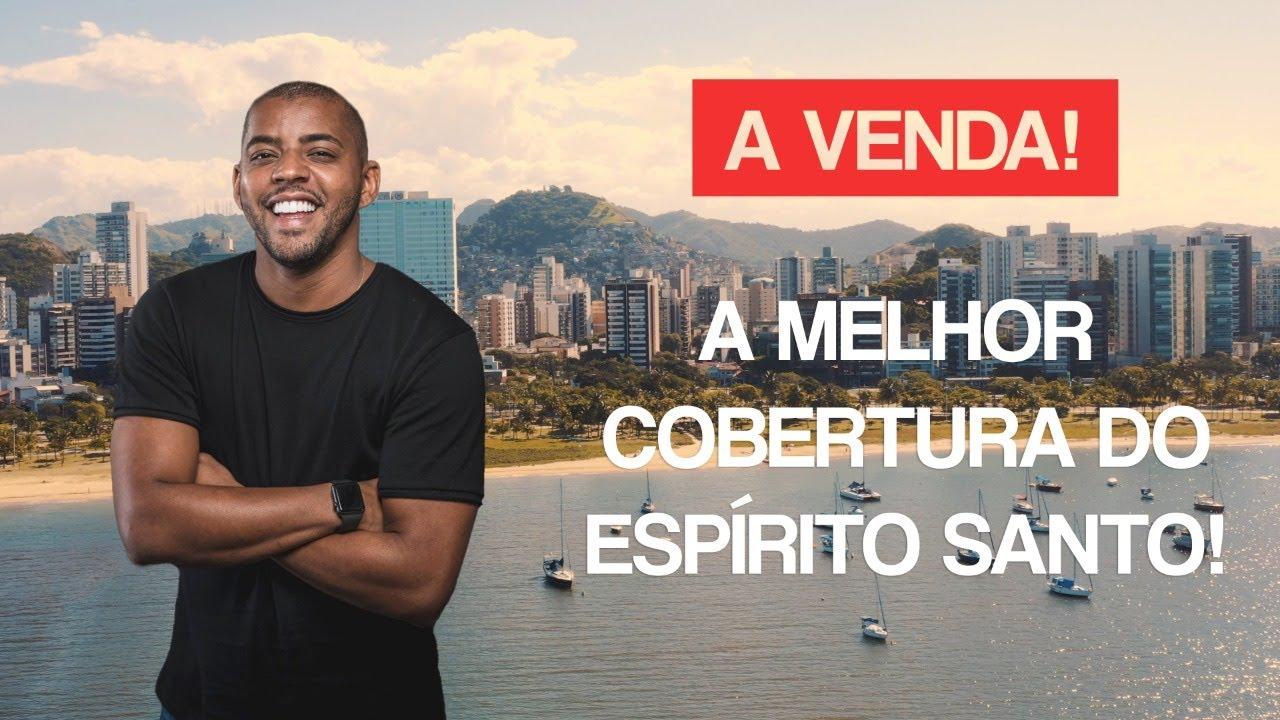 ESPETACULAR COBERTURA NA PRAIA DO CANTO - VITÓRIA/ES.