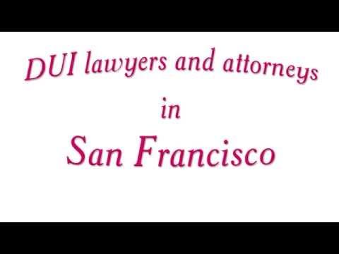 San Francisco DUI attorney