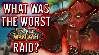 Repeat youtube video Top 5 Worst Raids in World of Warcraft