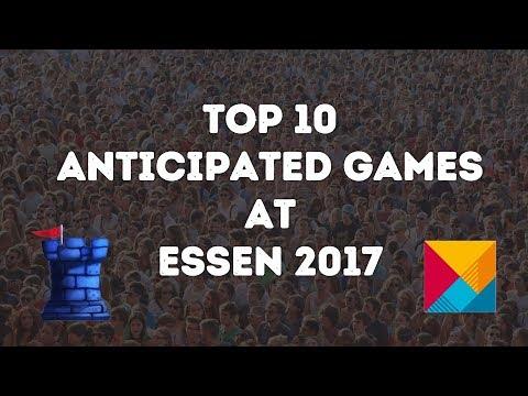 Top 10 Anticipated Games at ESSEN 2017