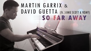 Martin Garrix & David Guetta - So Far Away [ft. Jamie Scott & Romy] (piano cover by Ducci)