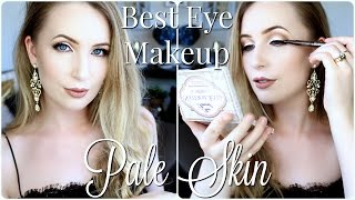 Best Eye Makeup for Pale Skin