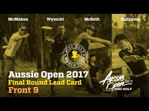 2017 Aussie Open Final Round Lead Card Front 9 (McMahon, Wysocki, McBeth, Kajiyama)