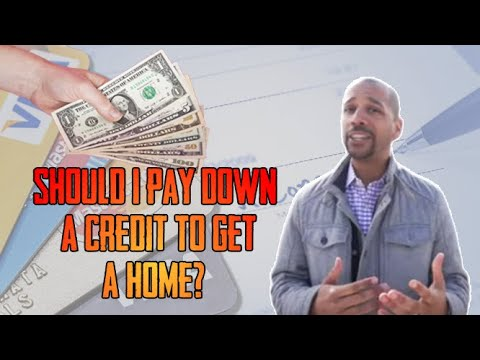 should-i-pay-down-credit-to-buy-a-home?