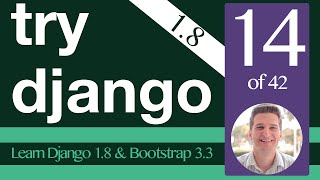 Try Django 1.8 Tutorial - 14 of 42 - Form in a View -  Learn Django