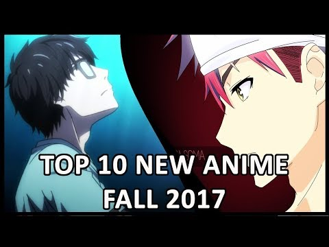 TOP 10 NEW ANIME FALL OF 2017!!!(RECOMMENDED) KILLUA FULLBUSTER  ENDERZZDAWN  