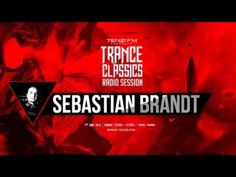 Trance Classics Radio Session - Sebastian Brandt - Tenzi FM