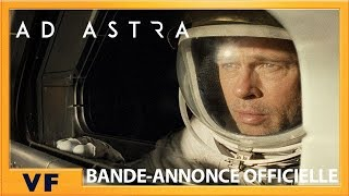 Ad Astra - Bande Annonce #4 VF