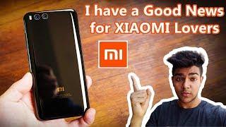 Xiaomi's DUAL-CAMERA(Mi5x/Mi6)🔥 Phone Launching in India