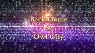 Owl City Back Home Lyric Video