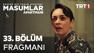 Masumlar Apartmanı 33. Bölüm Fragmanı