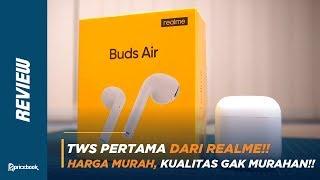 Review realme Buds Air, TWS Dibawah SEJUTA Udah Wireless Charging!