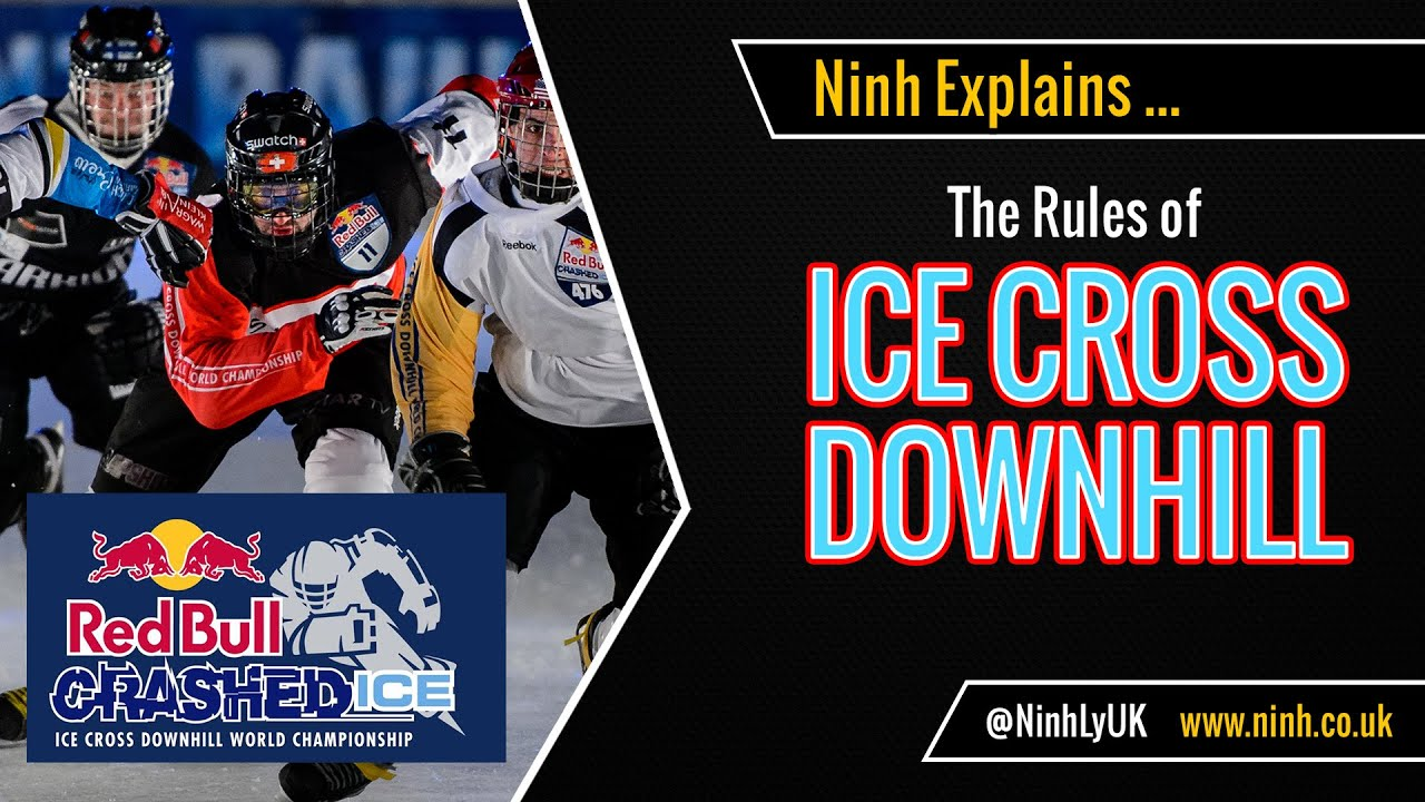 The Rules of Ice Cross Downhill (Red Bull Crashed Ice) - EXPLAINED!