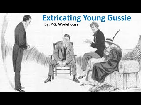 learn-english-through-story---extricating-young-gussie-by-p.-g.-wodehouse