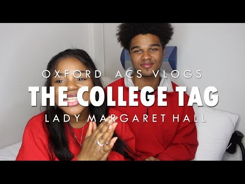 OXFORD ACS UNIVERSITY COLLEGE TAG | Lady Margaret Hall, College Tour, Oxmas, Q&A + More