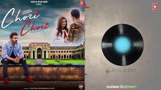 Chori Chori ( Audio ) | Marshall Sehgal | Latest Punjabi Songs 2018