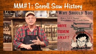 Mustache Mike's Scroll Saw Basics #1- History Of The Scroll Saw And Design Types