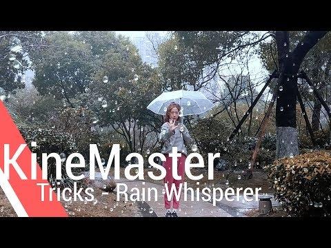 Rain Whisperer - KineMaster Tricks
